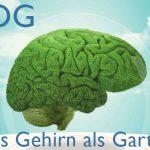 Das Gehirn als Garten