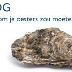 Waarom je oesters zou moeten eten!